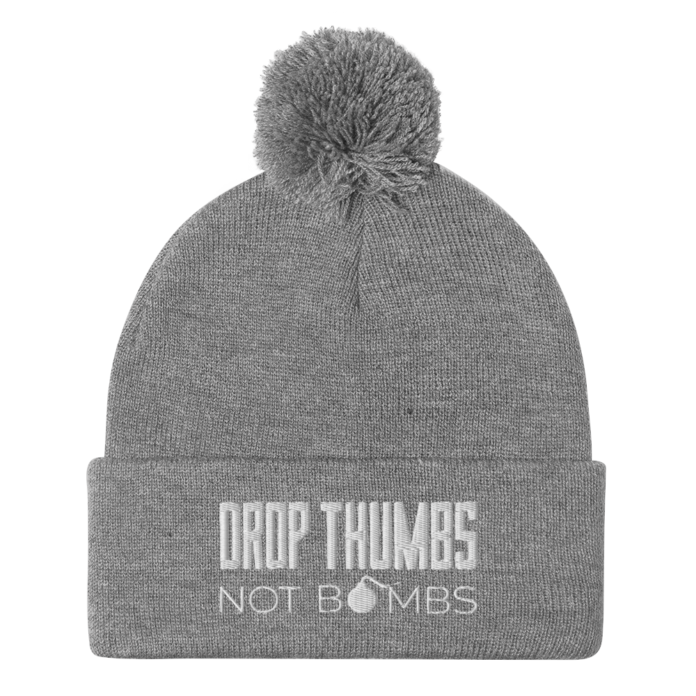 Drop Thumbs Not Bombs Toque/Pom-Pom Beanie