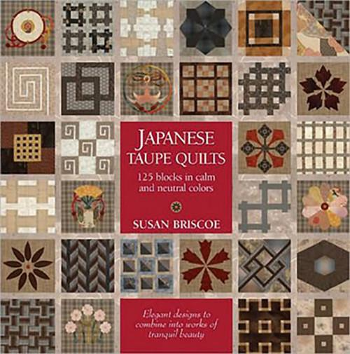 Book - JAPANESE TAUPE QUILTS -  Susan Briscoe