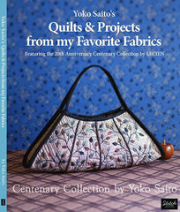 Book - YOKO SAITO - QUILT PROJECTS FROM MY FAVORITE FABRICS