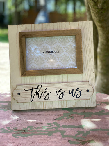 This Is Us - Picture Frame