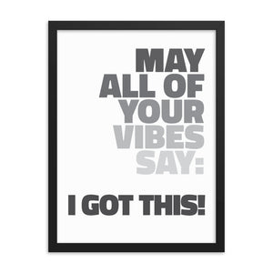Black Matte Acrylic Frame - I Got This!  - Black Matte Frames  - WallzRus Decor