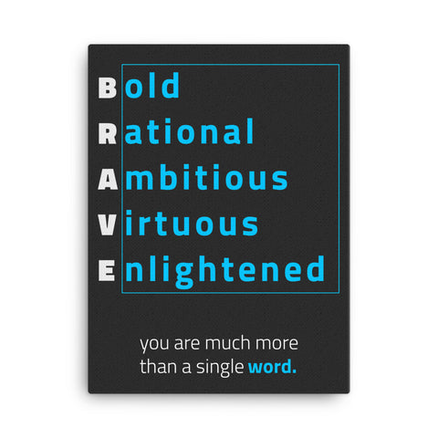 Framed Canvas Print - Be Brave!