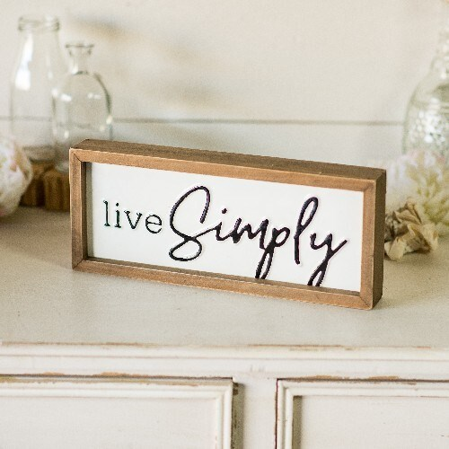 Live Simply Sign - Staged Dwellings