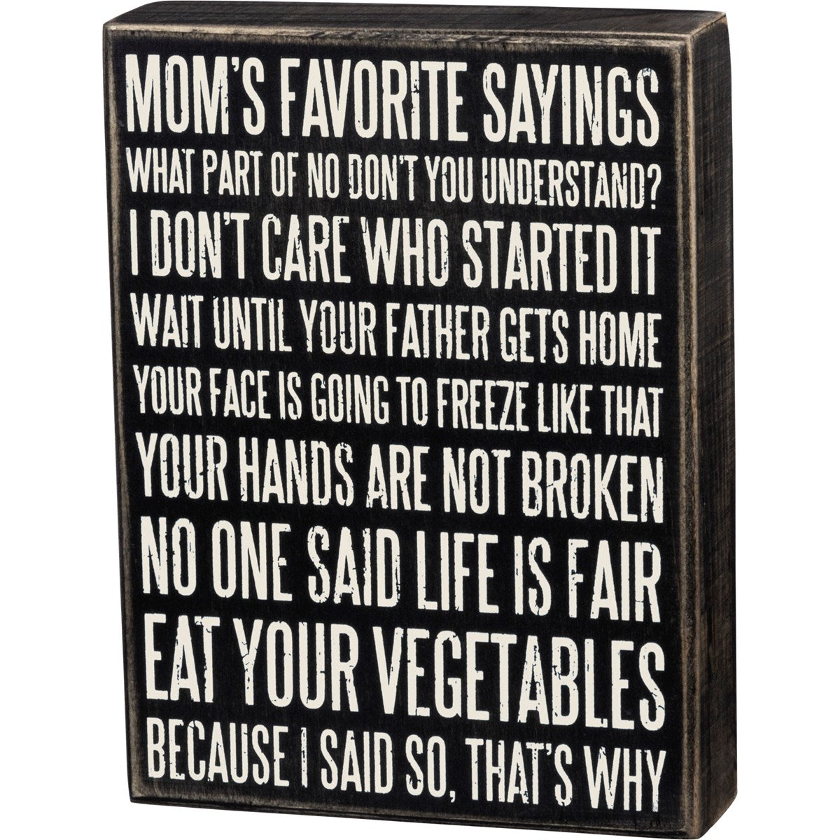 Mom's Favorite Sayings Sign - Staged Dwellings