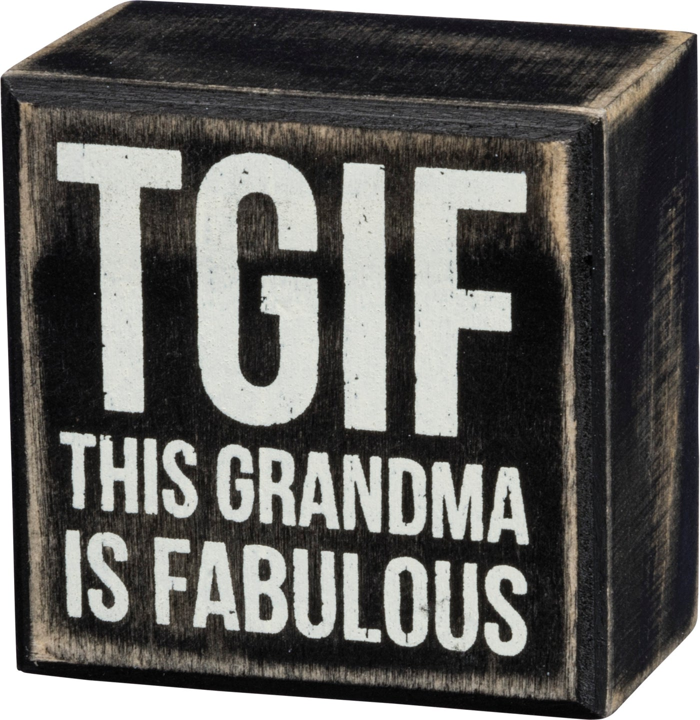 TGIF Sign (This Grandma Is Fabulous)