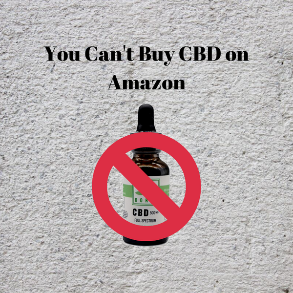 No, You Cant Really Buy CBD Products on Amazon