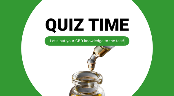 (Quiz) How Well Do You Know CBD?