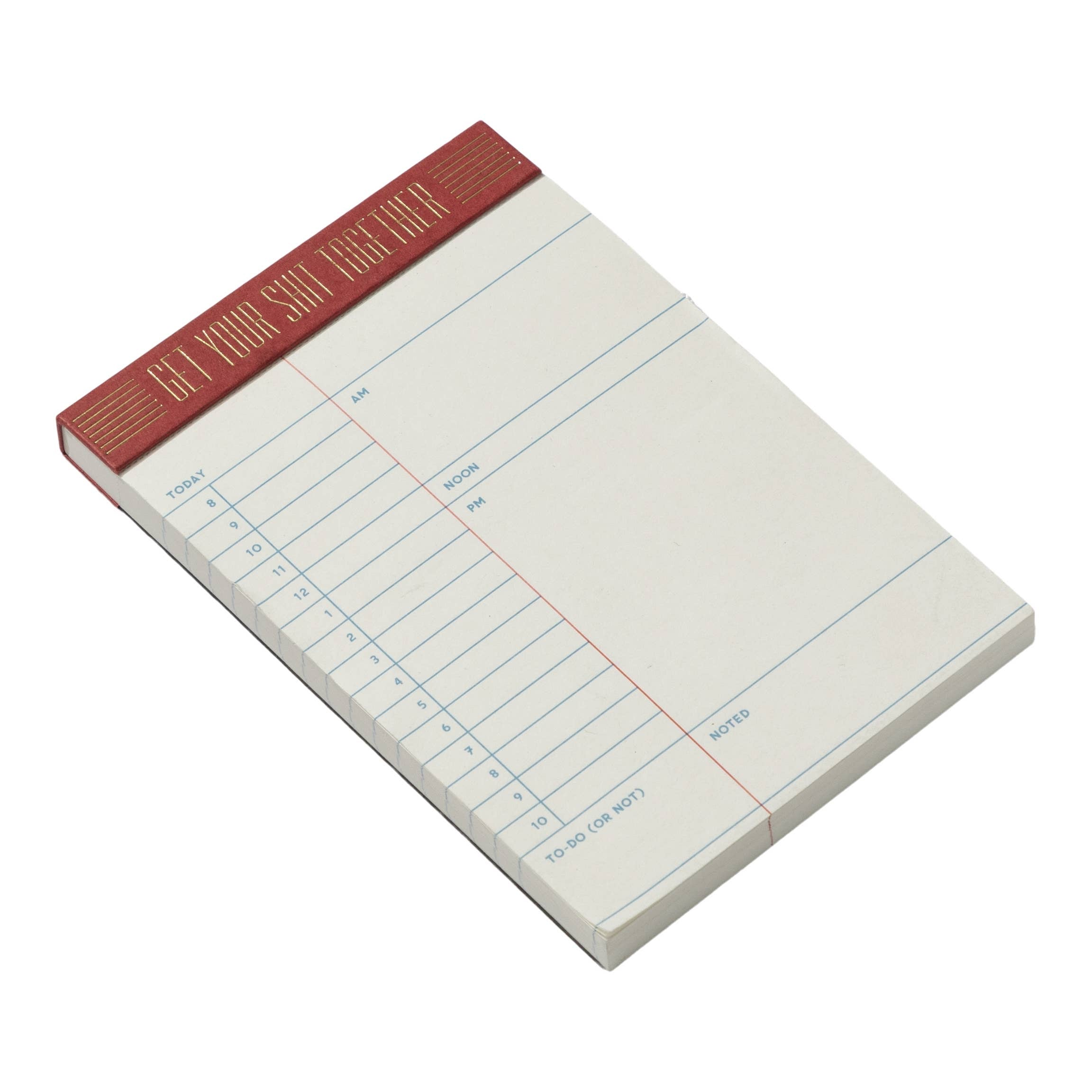 Get Your S*@t Together Notepad