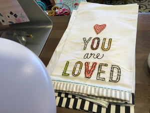 You are loved tea towel