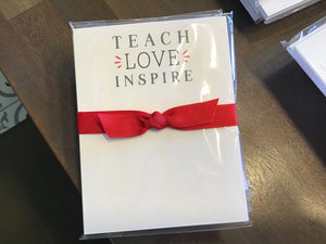 Teach Inspire Love notepad