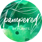 Pampered by Plants