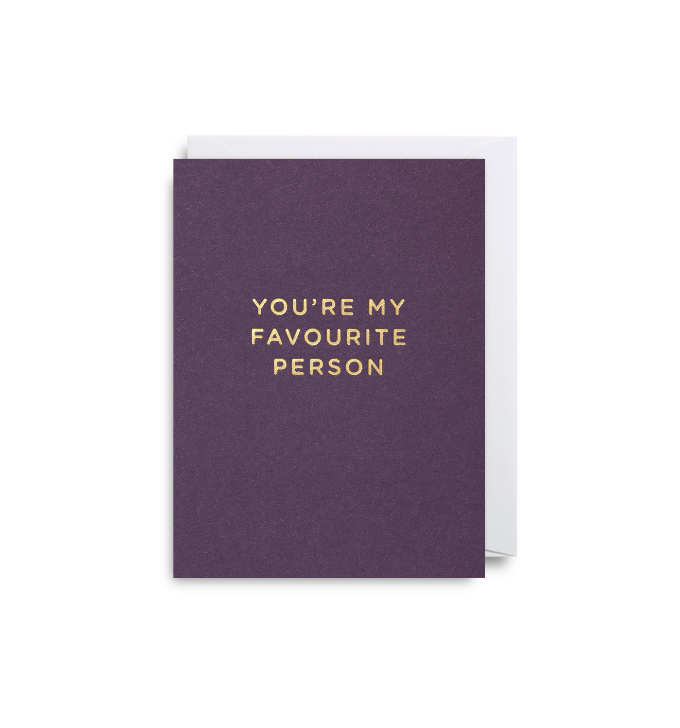 You're My Favourite Person - Mini Card - Five And Dime