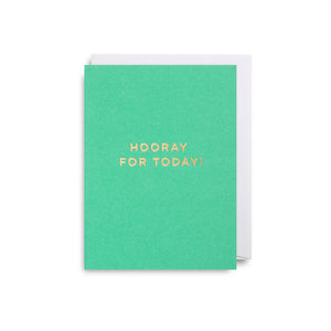 Hooray For Today - Mini Card