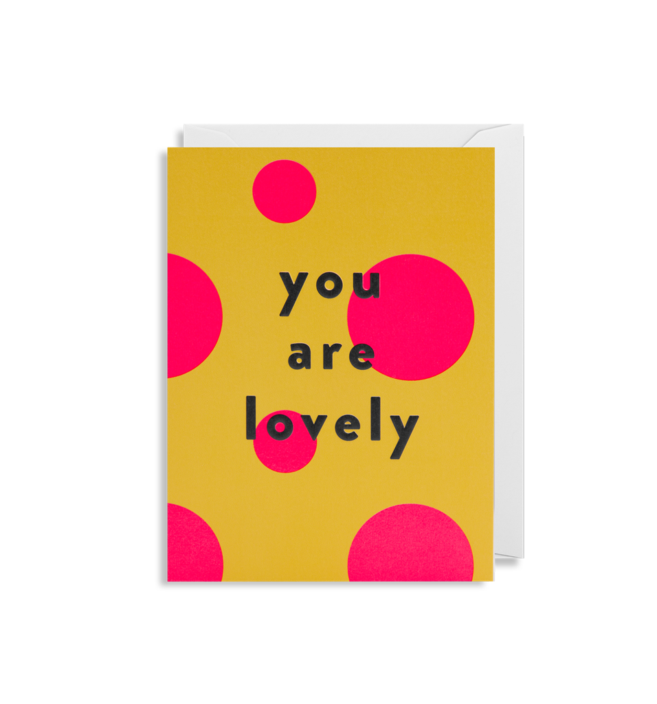 'You Are Lovely' - Mini Card - Five And Dime