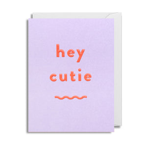 Hey Cutie - Mini Card