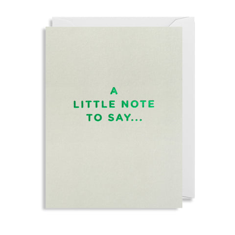 A Little Note To Say - Mini Card