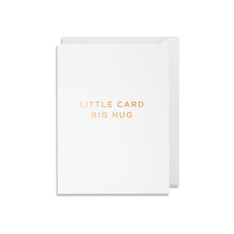 Little Card Big Hug - Mini Card - Five And Dime