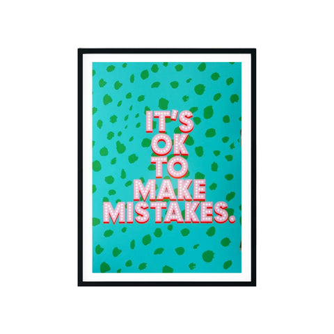 'It's OK To Make Mistakes' A4 Print - Five And Dime