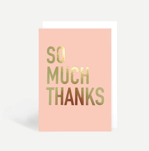 'So Much Thanks' - Card - Five And Dime