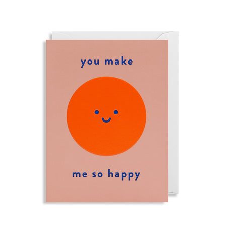 You Make Me So Happy - Mini Card