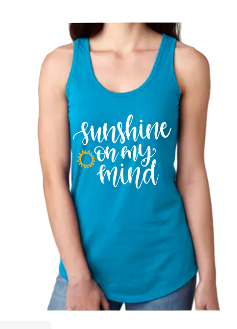 Sunshine On My Mind Tank