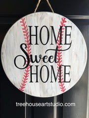 Home sweet home baseball sign