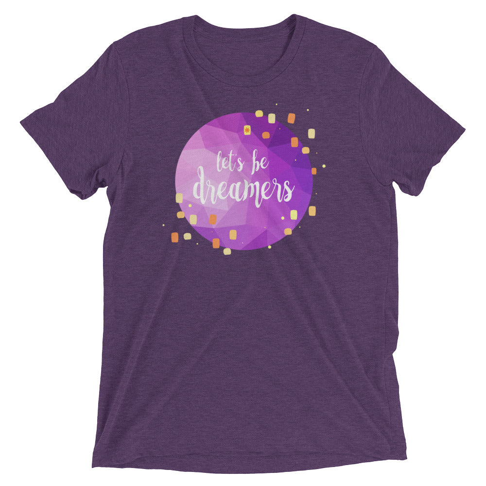 Let's be Dreamers Tee