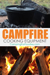 Campfire Cooking Equipment You Cant Live Without