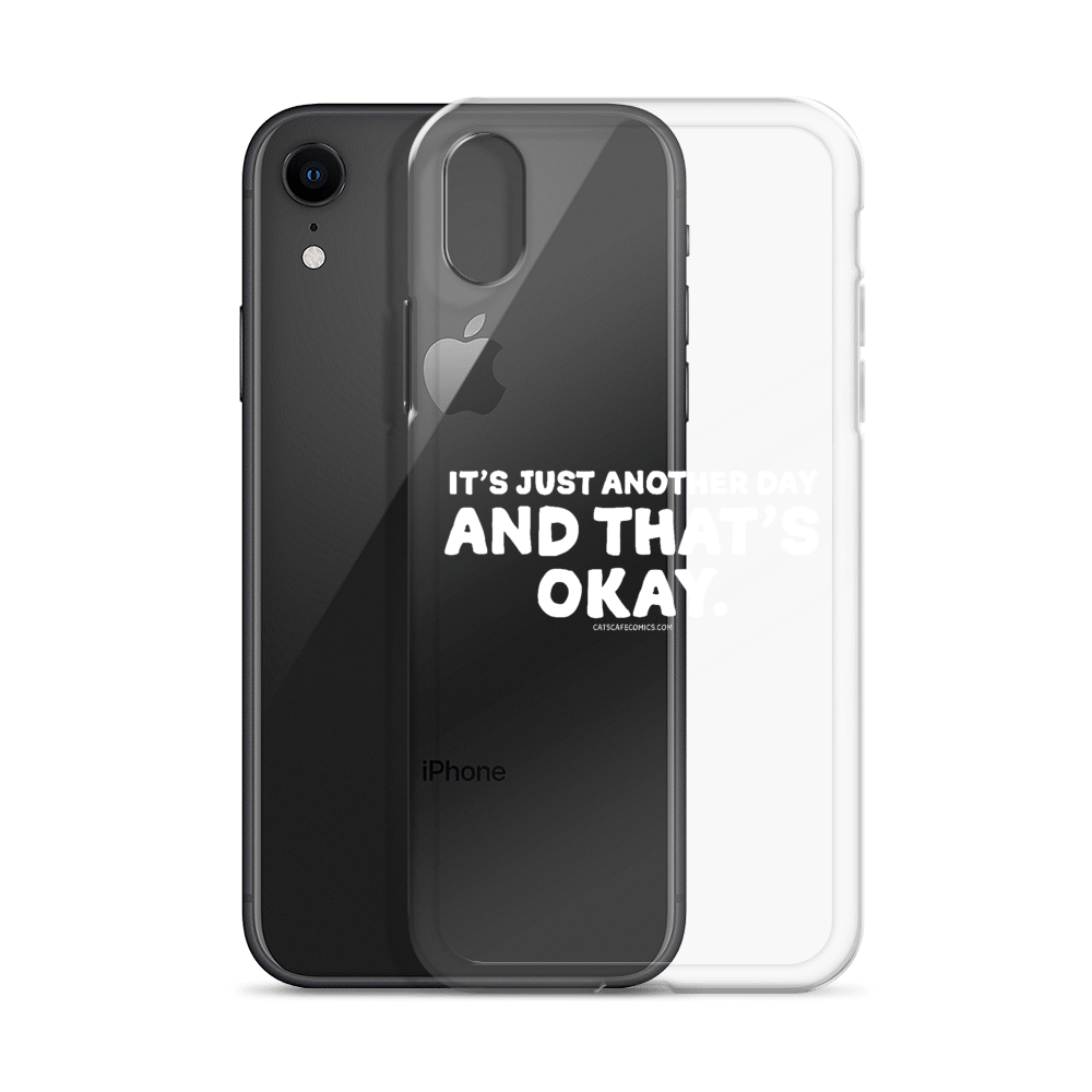 iPhone Case Just Another Day