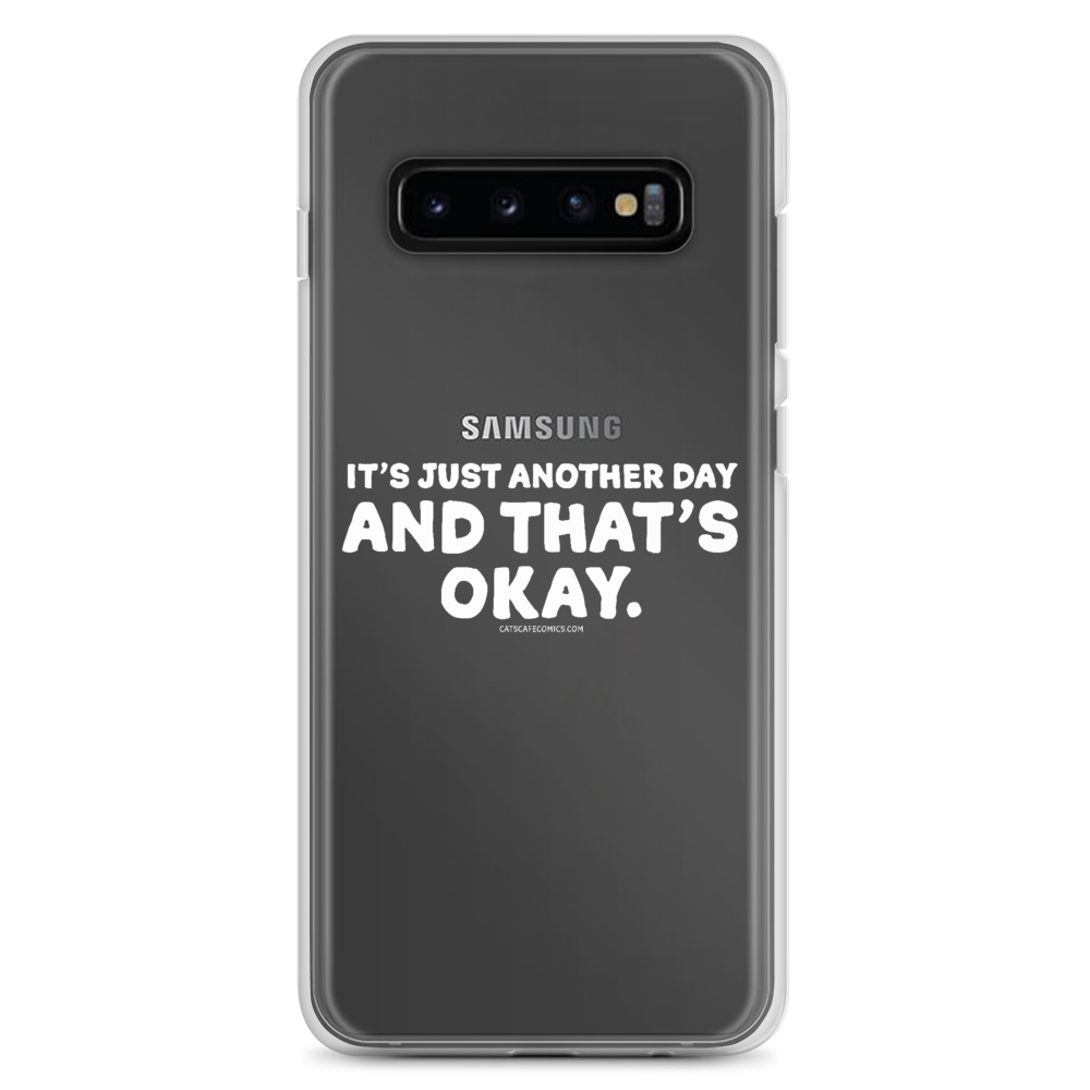 Samsung Case Just Another Day