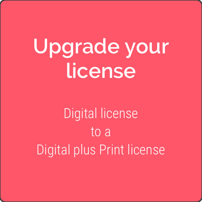 Digital License to a Digital plus Print License