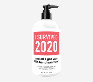 I Survived 2020 Custom Sanitizer