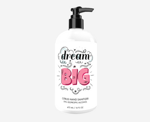 Dream Big Custom Sanitizer