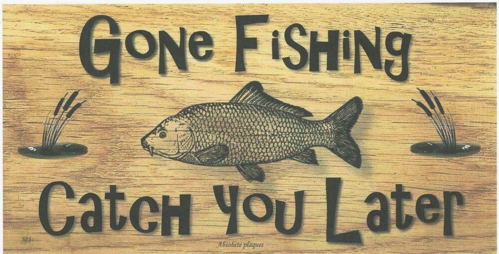 Winsome Gone Fishing Sign