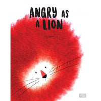 Angry As A Lion - Picture Story Book