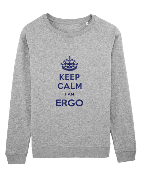 Sweat Keep calm I'm Ergo - Comptoir des Ergos