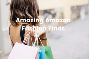 Amazing Amazon Fashion Finds