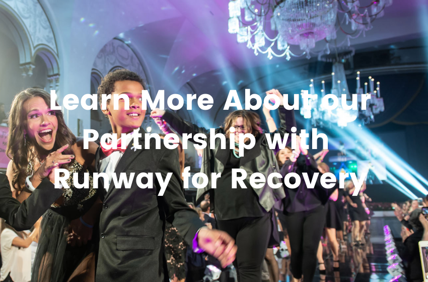 Learn More About our Partnership with Runway for Recovery