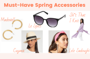 5 Must-Have Spring Accessories