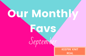 Our Monthly Favs - September 2019