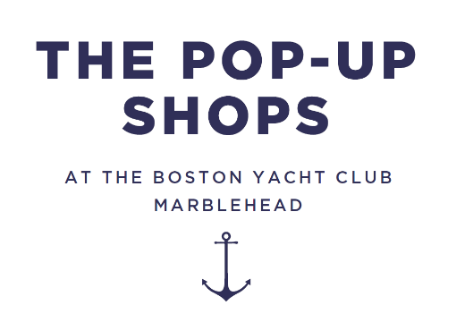 The Pop-Up Shops at the Boston Yacht Club