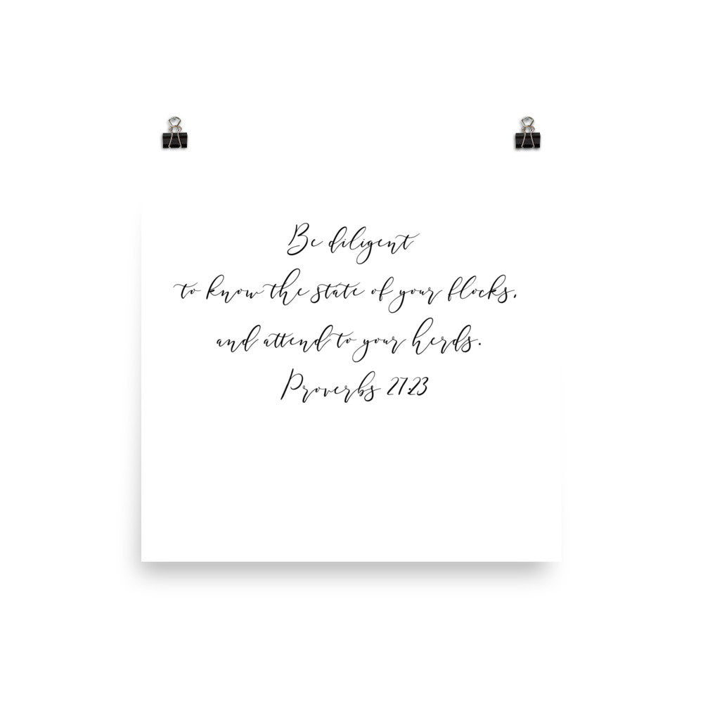 Proverbs 27:23 State of Your Flocks Poster Print