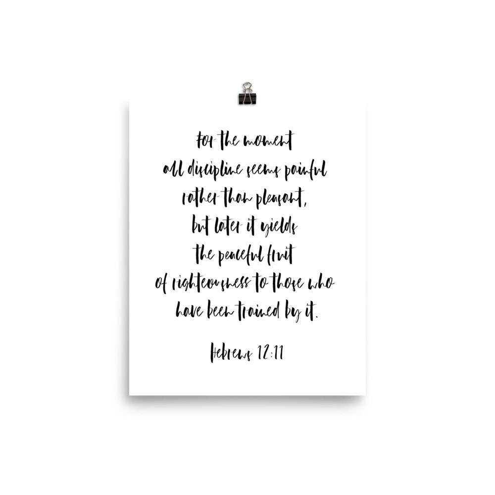 Hebrews 12:11, Discipline and Peace, Poster Print