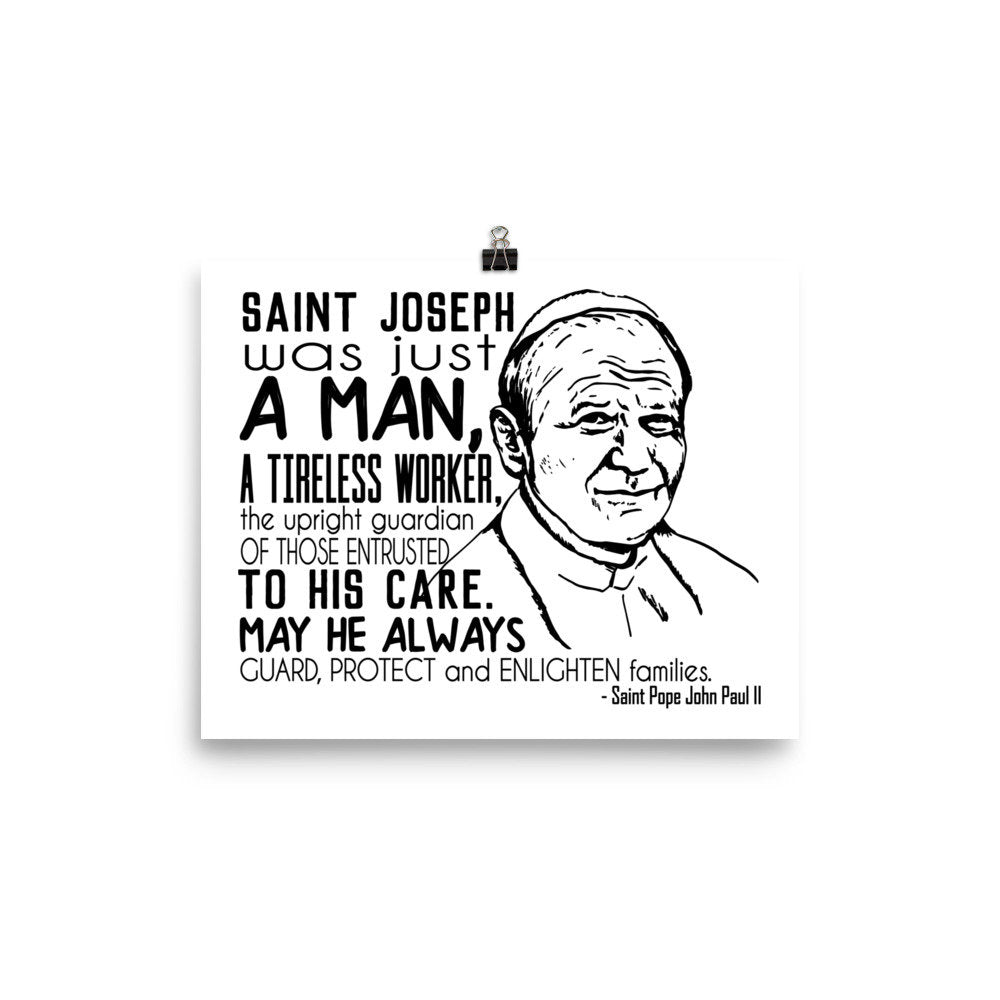 Saint Pope John Paul II quote about Saint Joseph Poster