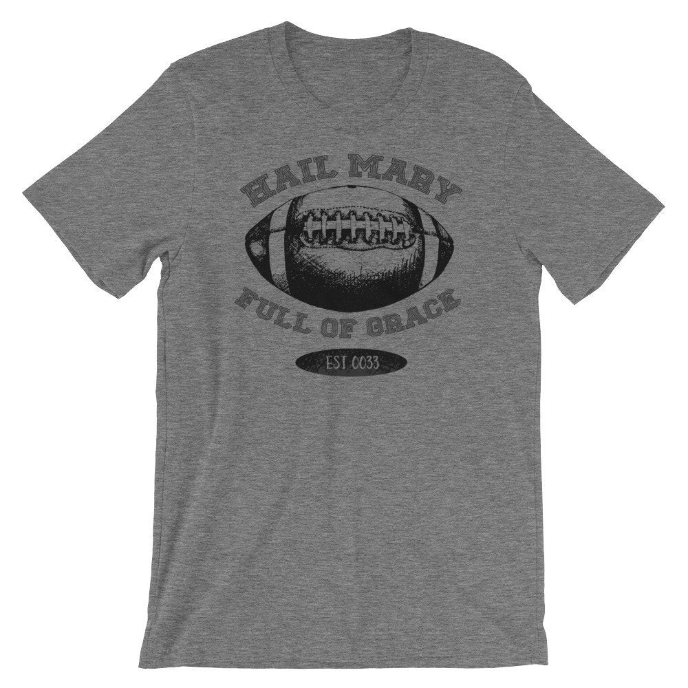 Hail Mary Football T-Shirt