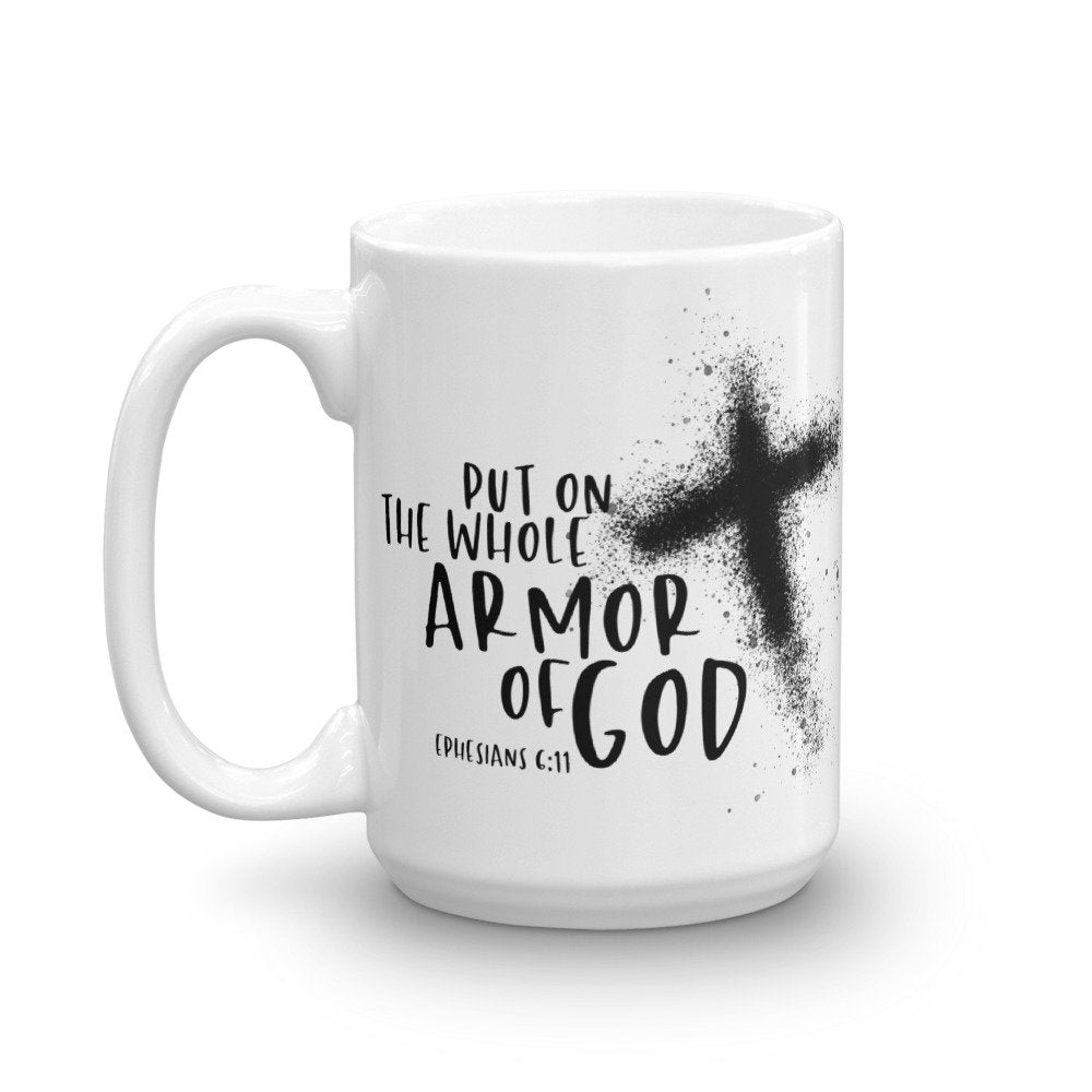 Armor of God, Ephesians 6:11 Mug for your Coffee or Tea