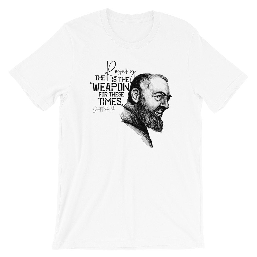 Saint Padre Pio, the Rosary is a Weapon for these times | Hand-drawn Catholic Tee