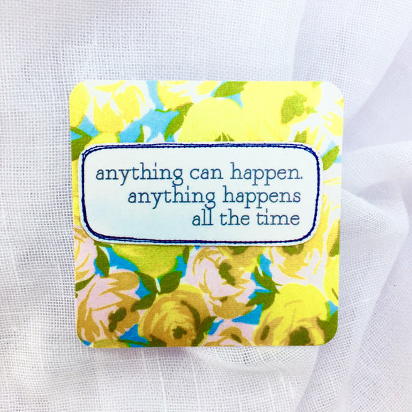 affirmation card . anything can happen