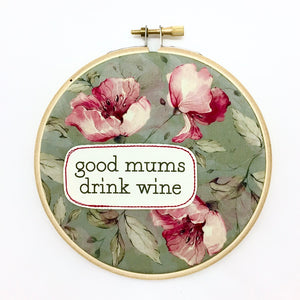 wall art . good mums drink wine . floral .