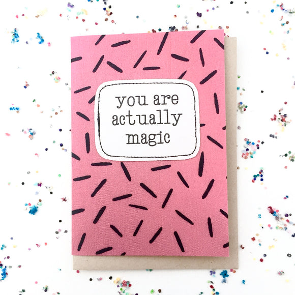 greeting card . actually magic .